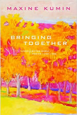 Bringing Together: Uncollected Early Poems, 1958-1988 - 2003