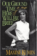 Our Ground Time Here Will Be Brief: New and Selected Poems - 1982