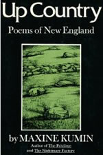UP COUNTRY: POEMS OF NEW ENGLAND, NEW AND SELECTED - 1972