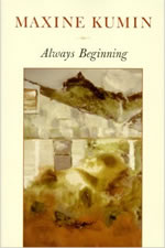 Always Beginning: Essays on a Life in Poetry - 2000